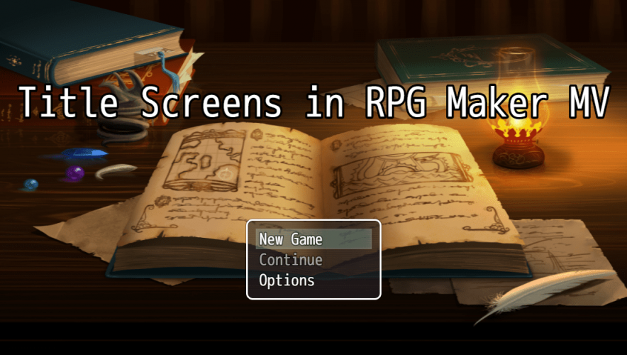 How to Make a Title Screen in RPG Maker MV